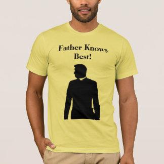 Vater kennt Bestes! T-Shirt