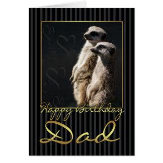 Vati-Geburtstags-Karte mit meerkat Karte