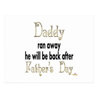 Vati lief ist weg zurück nach dem Vatertag Postkarten