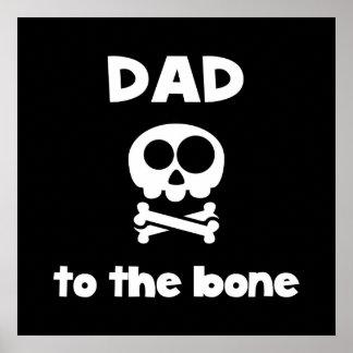 Vati zum Knochen Poster