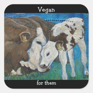 Vegan für sie Kuh-Aufkleber Quadratischer Aufkleber