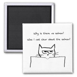 Verärgerte Katze verlangt Lachse - lustigen Quadratischer Magnet
