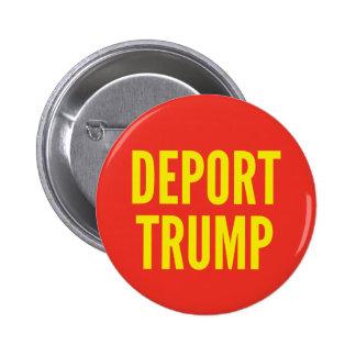 Verbannen Sie Trumpf-runden Knopf Runder Button 5,7 Cm