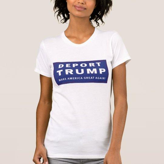 Verbannen Sie Trumpf T-Shirt