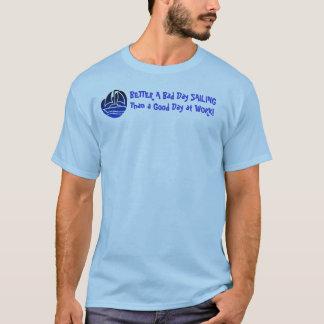 VERBESSERN Sie ein schlechtes Tag-SEGELN als ein T-Shirt