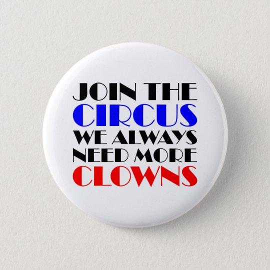 Verbinden Sie den Zirkus, den wir immer mehr Runder Button 5,1 Cm