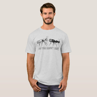 Verbinden Sie die widerstehenameisen! T - Shirt