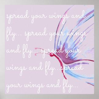 Verbreiten Sie Ihre Flügel und fliegen Sie Poster