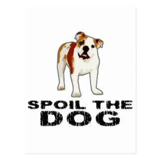 Verderben Sie den Hund Postkarte