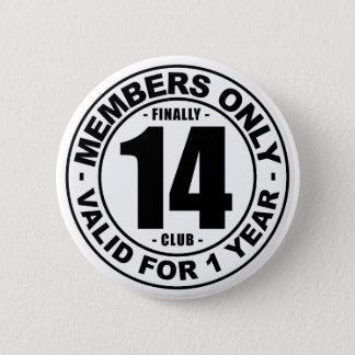 Verein schließlich 14 runder button 5,1 cm