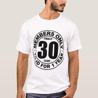 Verein schließlich 30 T-Shirt