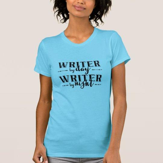 Verfasser bis zum Tag, Verfasser bis zum Nacht T-Shirt