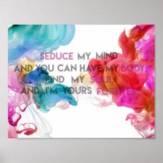 Verführen Sie mein Zitat-Plakat des Verstand| Poster