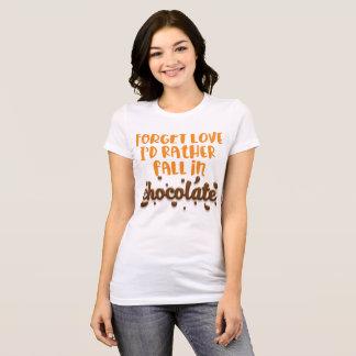 Vergessen Sie Liebe, ich würde fallen eher in T-Shirt
