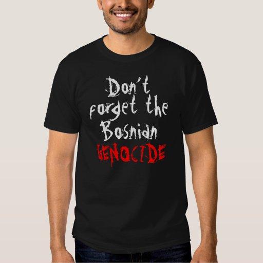 Vergessen Sie nicht den bosnischen Genozid - T - Tshirt
