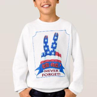 Vergessen Sie nie Sweatshirt