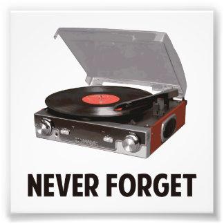 Vergessen Sie nie Vinylplattenspieler Kunst Photo