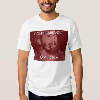 verhängen Sie nicht über meiner Liebe Hemden