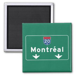Verkehrsschild Montreals, Kanada Quadratischer Magnet