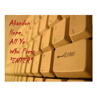 Verlassen Sie alle Hoffnung… Postkarte
