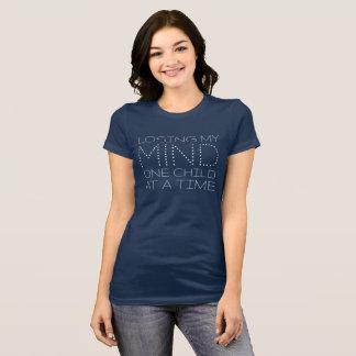 Verlieren meines Verstandes T-Shirt