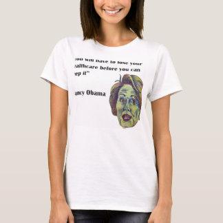 Verlieren Sie Ihr Gesundheitswesen T-Shirt