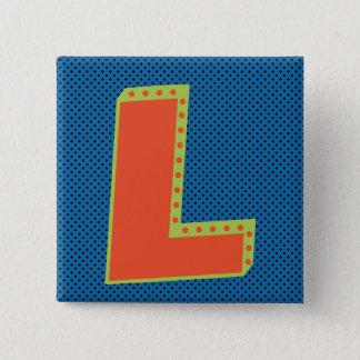 Verlierer - großes L - größter Verlierer Quadratischer Button 5,1 Cm