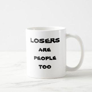 Verlierer sind Leute auch Tasse