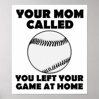 Verließ Ihr Spiel-zu Hause lustiges Plakat