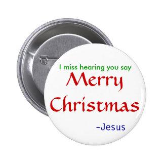Verlust, der die frohen Weihnachten - rund hört Runder Button 5,1 Cm