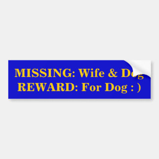 VERMISST: Ehefrau u. Hundbelohnung: Für Hund: ) Autoaufkleber