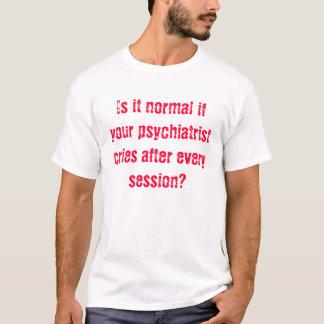 Verrückt T-Shirt