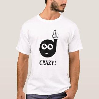 """""""Verrückt """" T-Shirt"""