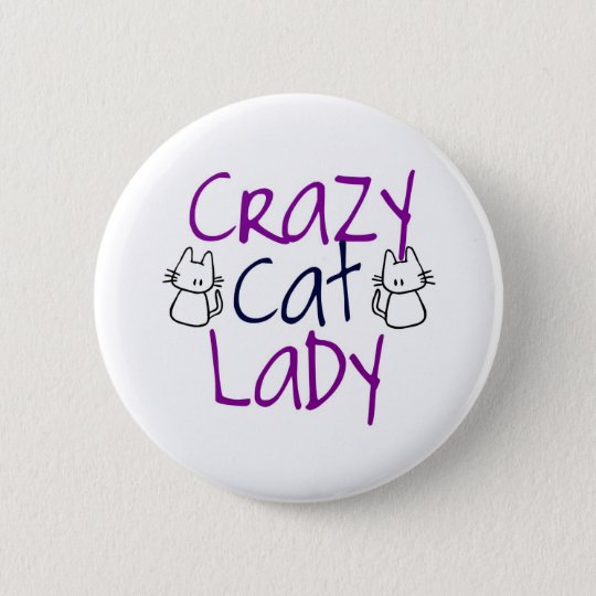 Verrückte Katzen-Dame Runder Button 5,1 Cm