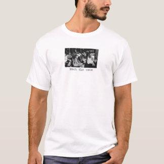 Verspotten Sie die Abstimmung T-Shirt