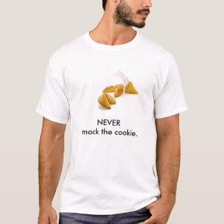 Verspotten Sie nie das Plätzchen T-Shirt