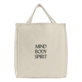 Verstand, Körper, Geist Bestickte Tragetasche