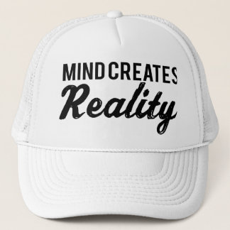 Verstand schafft Wirklichkeit Truckerkappe