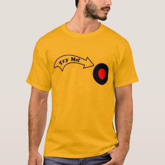 Versuchen Sie mich Knopf T-Shirt