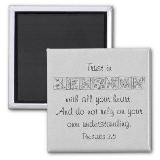 Vertrauen im Jehovah… Schrifts-Magneten Quadratischer Magnet