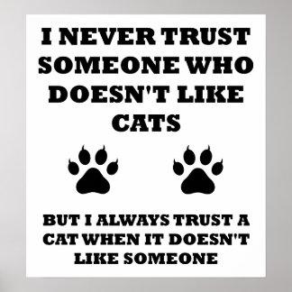 Vertrauen im Katzen-lustigen Plakat