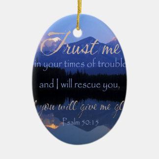 Vertrauen in mir zuzeiten des Problem-Psalm-50:15 Ovales Keramik Ornament