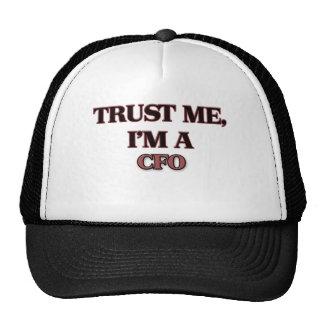 Vertrauen Sie, dass ich ich A CFO bin Trucker Mütze