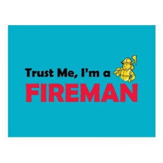 Vertrauen Sie, dass ich ich ein Feuerwehrmann bin Postkarte