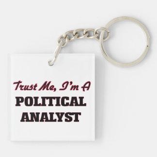 Vertrauen Sie, dass ich ich ein politischer Schlüsselanhänger