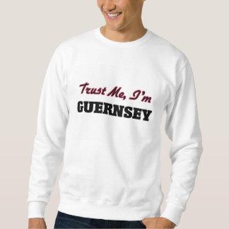 Vertrauen Sie, dass ich ich Guernsey bin Sweatshirt