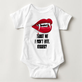 Vertrauen Sie, dass ich ich nicht Küsse beiße? Baby Strampler
