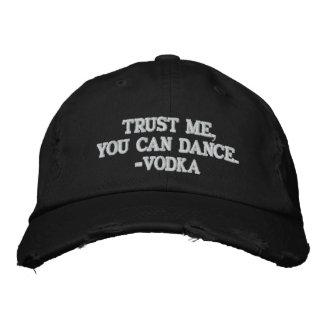 Vertrauen Sie, dass ich Sie - Wodka tanzen kann Bestickte Baseballkappe