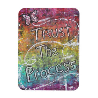 Vertrauen Sie dem Prozess Magnet