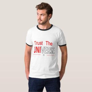 Vertrauen Sie dem Universum T-Shirt